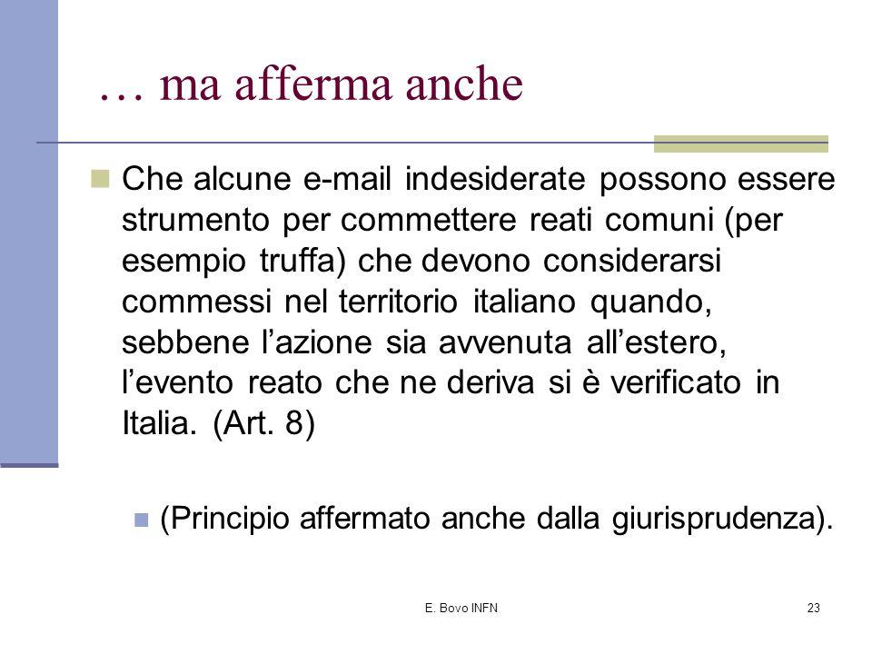 """E. Bovo INFN22 Afferma il Garante: Ai messaggi provenienti dall'estero non è applicabile la legge italiana; """"In alcuni casi cioè quelli degli stati fe"""