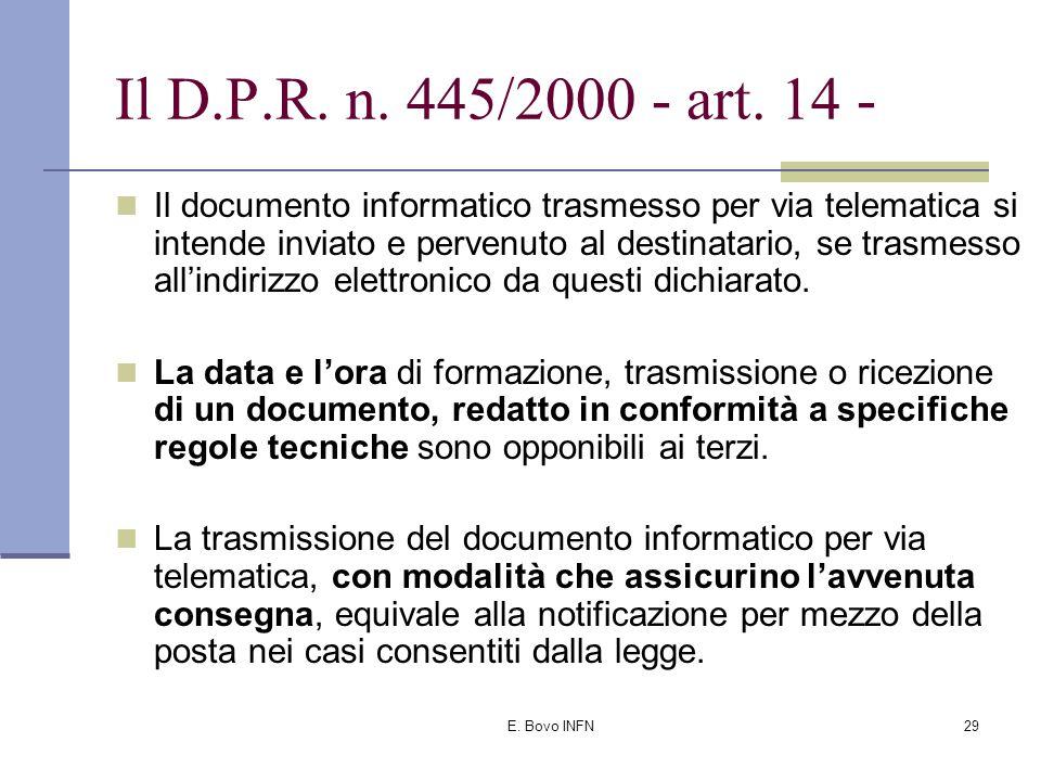E. Bovo INFN28 Il D.P.R. n. 445/2000 - art.