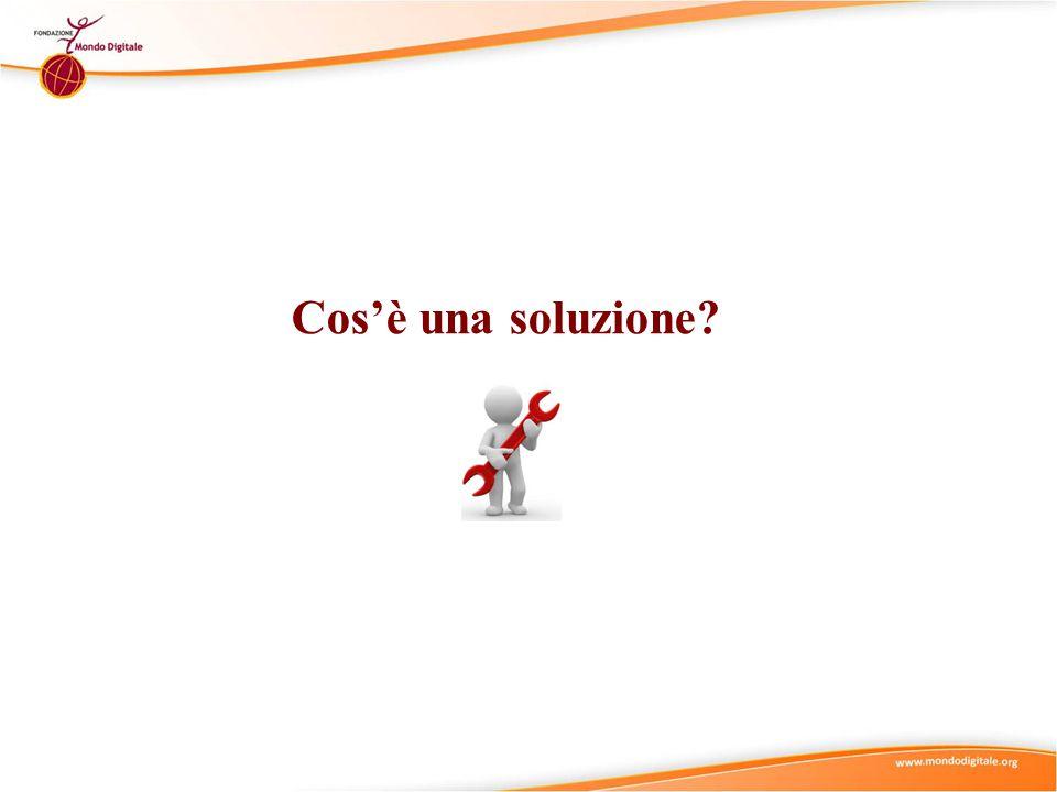 Cos'è una soluzione?