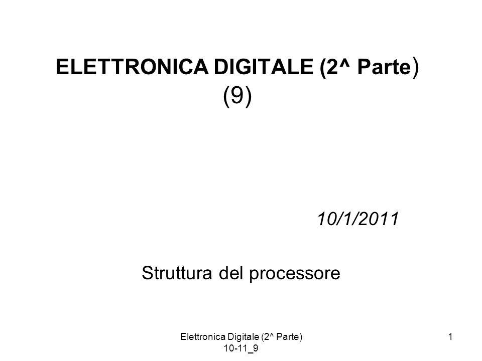 Elettronica Digitale (2^ Parte) 10-11_9 42 Struttura di UC  - Programmata Struttura base: preleva l'istruzione macchina decodifica il codice operativo salta alla  -routine appropriata ne esegue le  - istruzioni