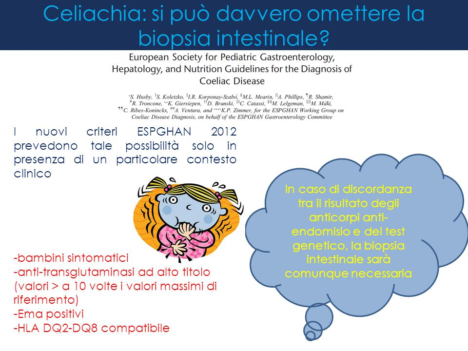 Celiachia: si può davvero omettere la biopsia intestinale? In caso di discordanza tra il risultato degli anticorpi anti- endomisio e del test genetico