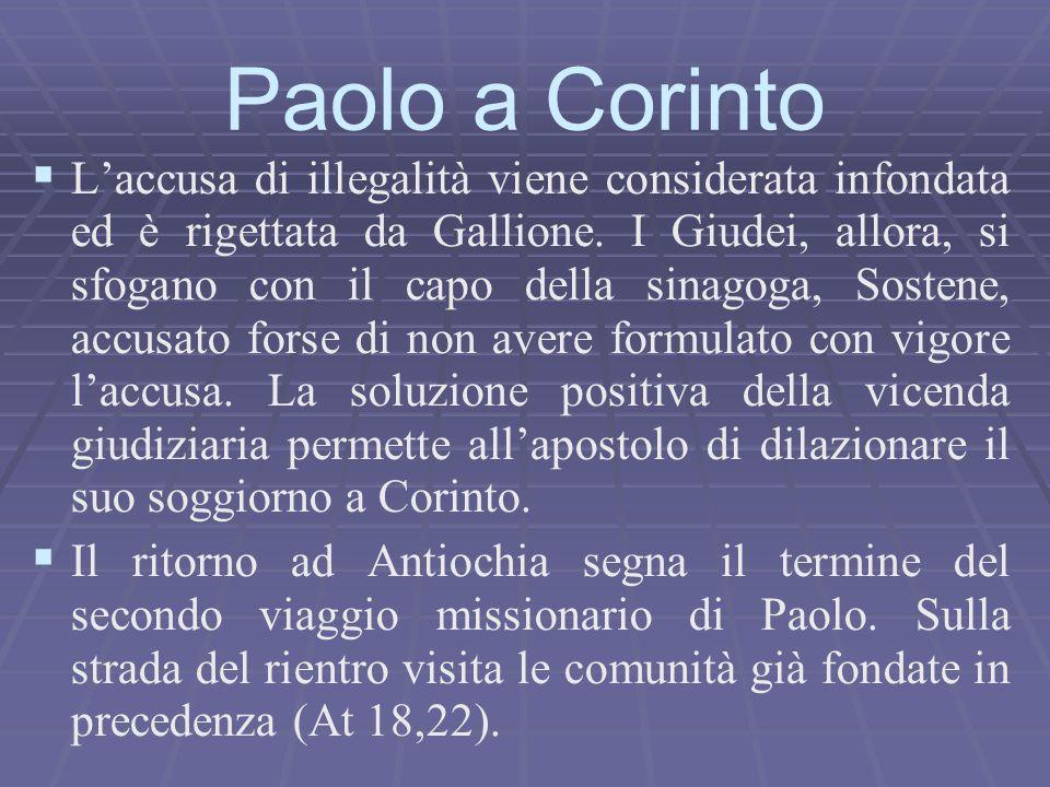   L'accusa di illegalità viene considerata infondata ed è rigettata da Gallione. I Giudei, allora, si sfogano con il capo della sinagoga, Sostene, a