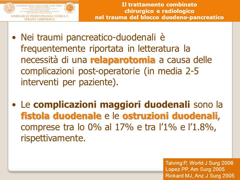 relaparotomiaNei traumi pancreatico-duodenali è frequentemente riportata in letteratura la necessità di una relaparotomia a causa delle complicazioni