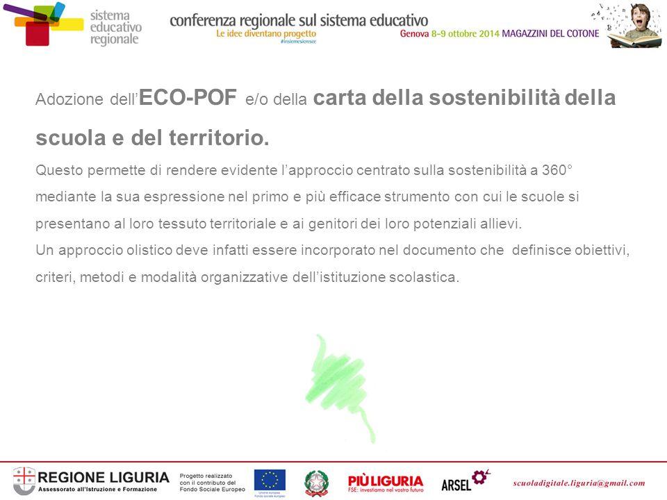 Adozione dell' ECO-POF e/o della carta della sostenibilità della scuola e del territorio.