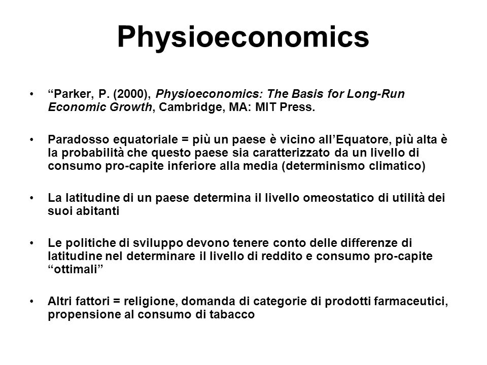 Physioeconomics Parker, P.
