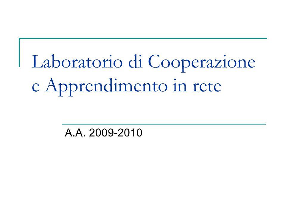 Laboratorio di Cooperazione e Apprendimento in rete A.A. 2009-2010