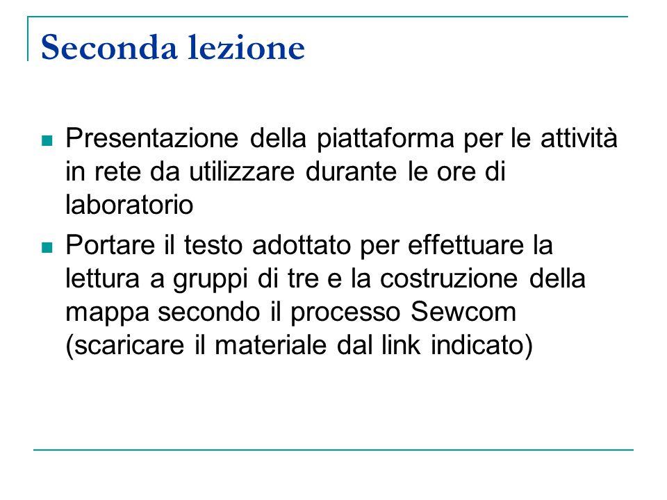 Seconda lezione Presentazione della piattaforma per le attività in rete da utilizzare durante le ore di laboratorio Portare il testo adottato per effe