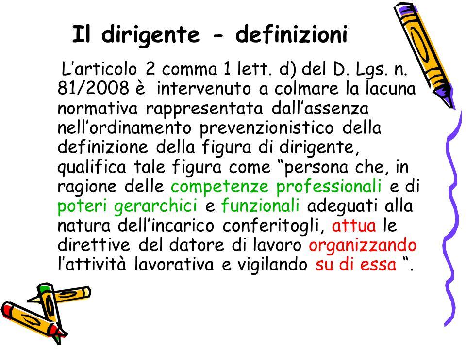 Il dirigente - definizioni L'articolo 2 comma 1 lett.