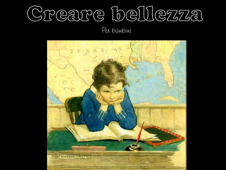 Creare bellezza Per bambini