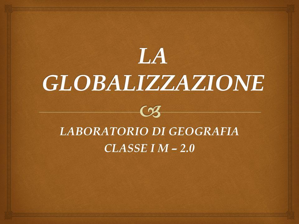 LABORATORIO DI GEOGRAFIA CLASSE I M – 2.0
