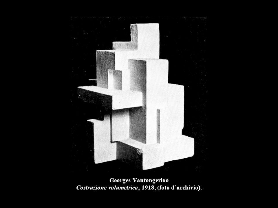 Georges Vantongerloo Costruzione volumetrica, 1918, (foto d'archivio).