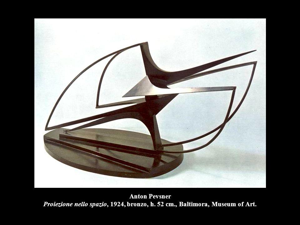Anton Pevsner Proiezione nello spazio, 1924, bronzo, h. 52 cm., Baltimora, Museum of Art.