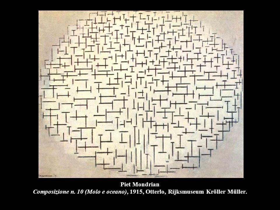 Piet Mondrian Composizione n. 10 (Molo e oceano), 1915, Otterlo, Rijksmuseum Kröller Müller.
