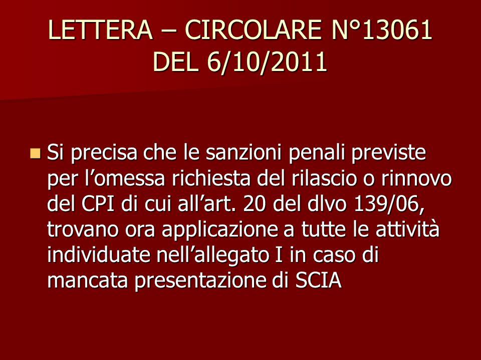 LETTERA – CIRCOLARE N°13061 DEL 6/10/2011 Si precisa che le sanzioni penali previste per l'omessa richiesta del rilascio o rinnovo del CPI di cui all'