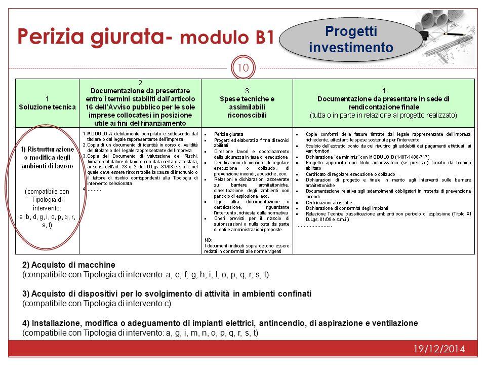 19/12/2014 Perizia giurata- modulo B1 Progetti investimento 10 2) Acquisto di macchine (compatibile con Tipologia di intervento: a, e, f, g, h, i, l,