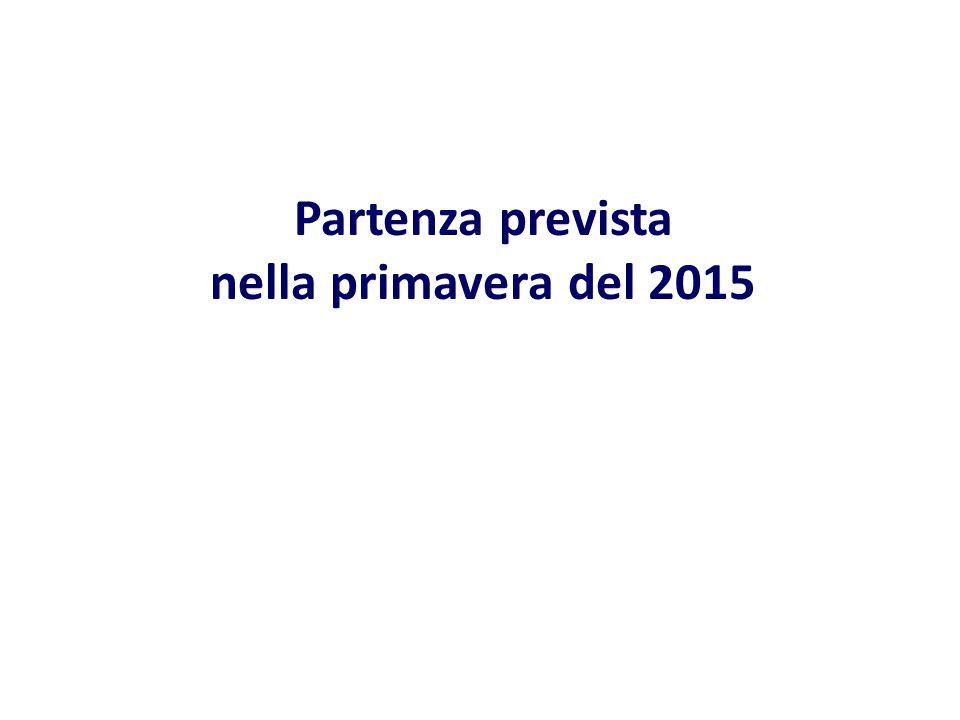 Partenza prevista nella primavera del 2015