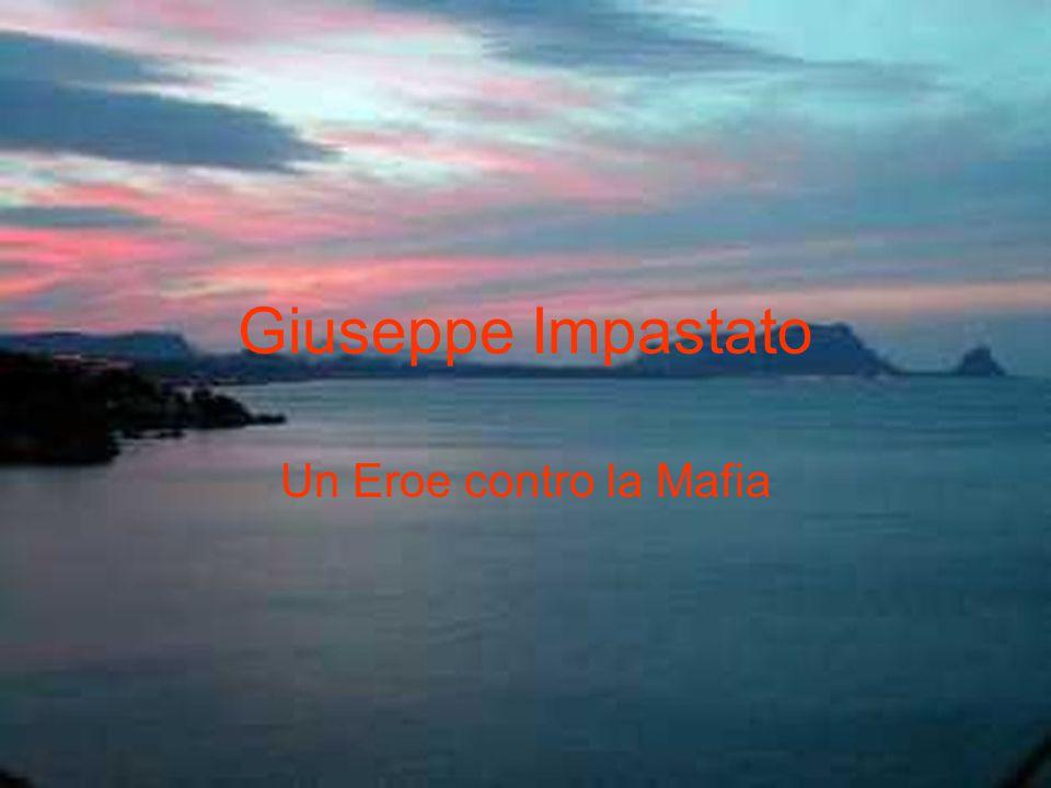 Giuseppe Impastato Un Eroe contro la Mafia