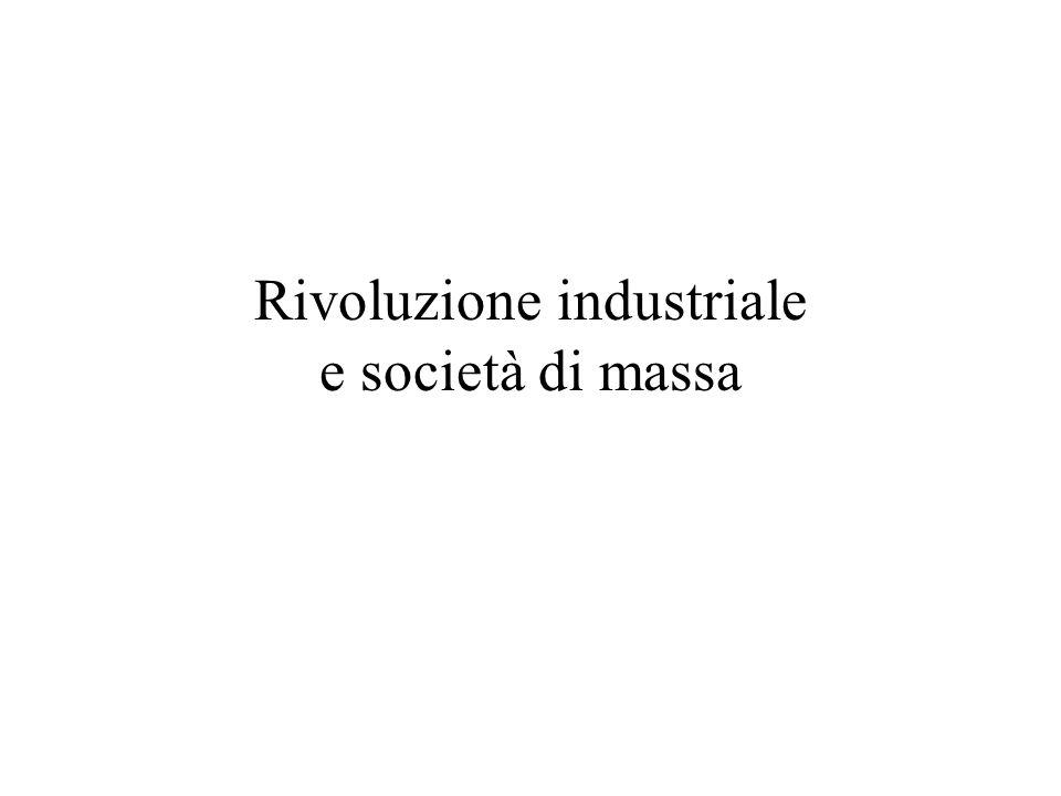 Rivoluzione industriale e società di massa