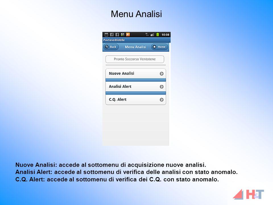 Nuove Analisi: accede al sottomenu di acquisizione nuove analisi.