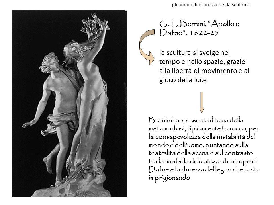 """G. L. Bernini, """"Apollo e Dafne"""", 1622-25 la scultura si svolge nel tempo e nello spazio, grazie alla libertà di movimento e al gioco della luce Bernin"""