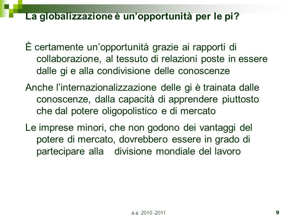 a.a.2010 -20119 La globalizzazione è un'opportunità per le pi.