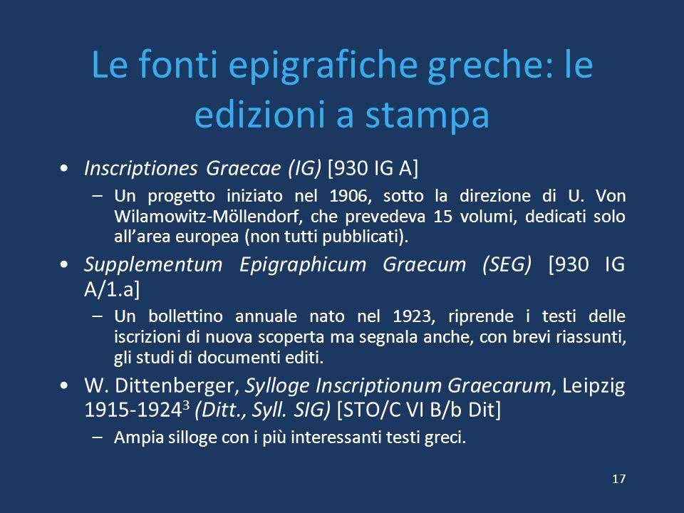 Le fonti epigrafiche greche: le edizioni a stampa Inscriptiones Graecae (IG) [930 IG A] –Un progetto iniziato nel 1906, sotto la direzione di U. Von W