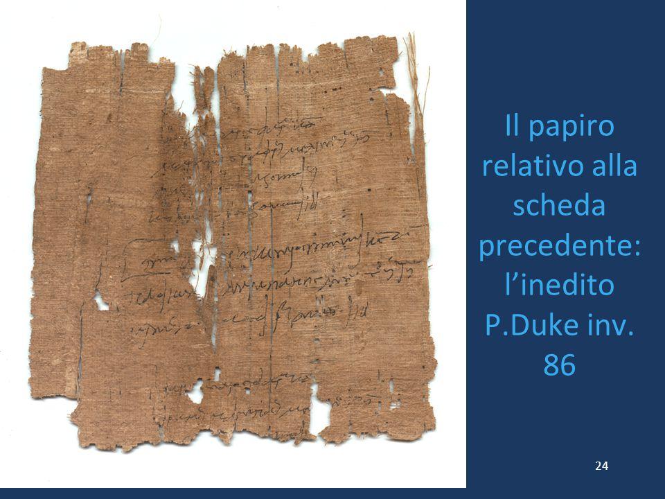 Il papiro relativo alla scheda precedente: l'inedito P.Duke inv. 86 24