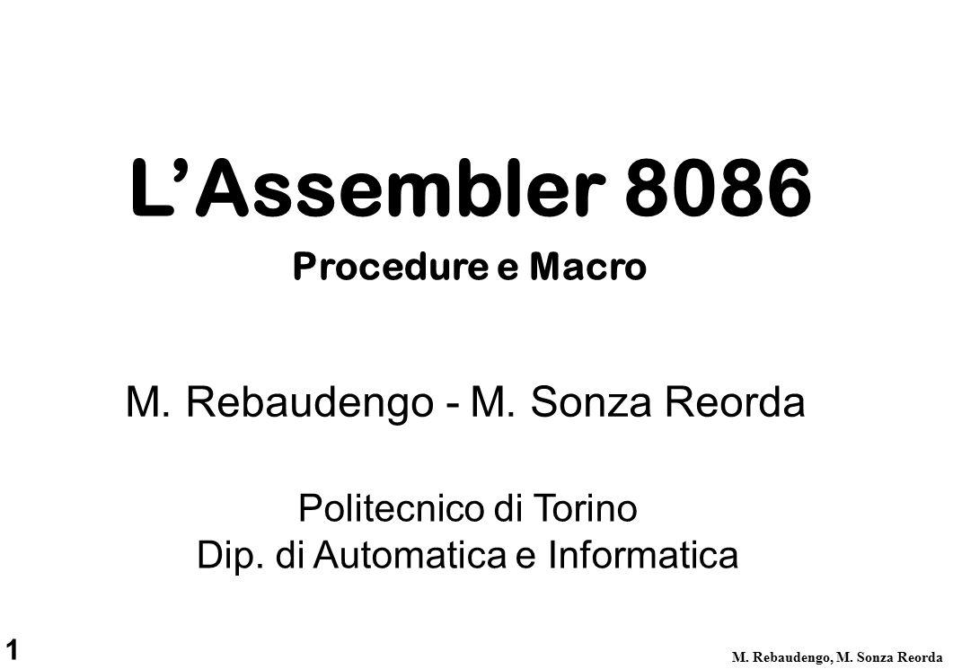 12 M.Rebaudengo, M. Sonza Reorda CALL e RET CALL AAA RET CALL BBB...