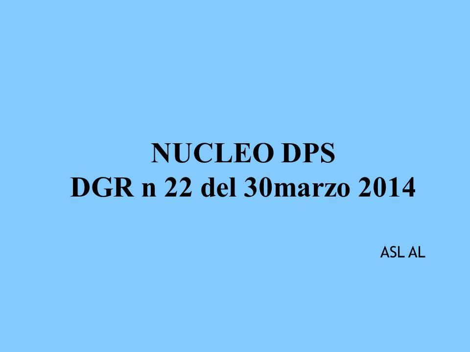 NUCLEO DPS DGR n 22 del 30marzo 2014 ASL AL