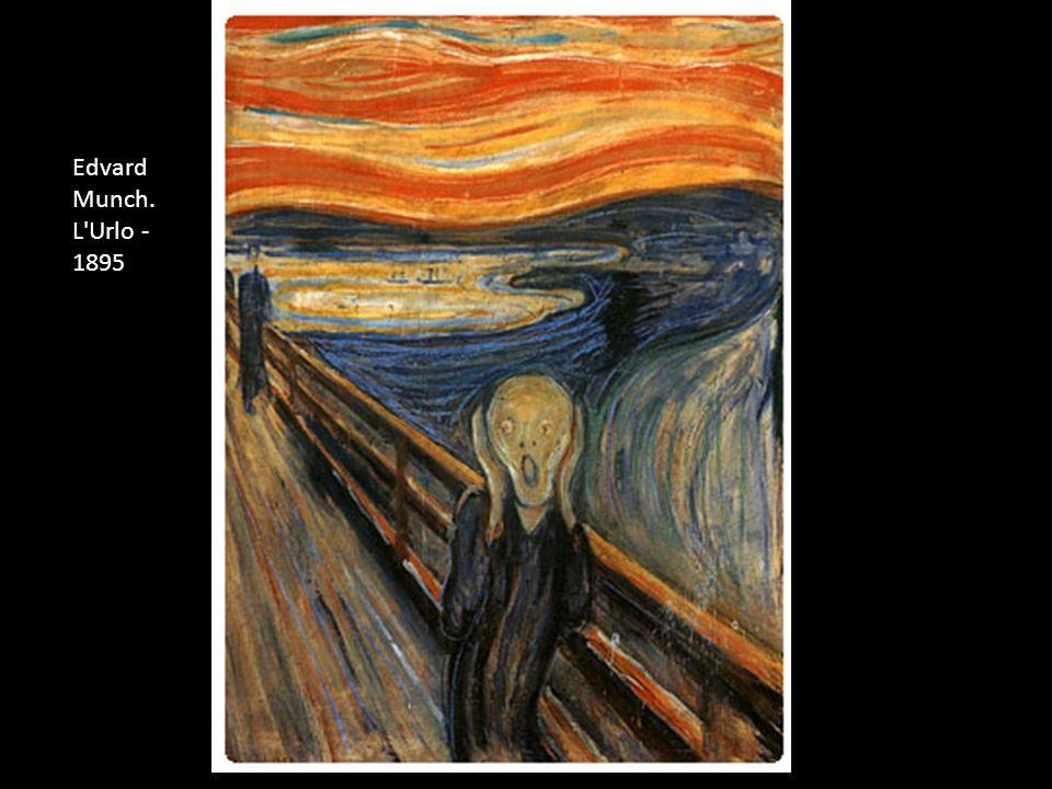 Edvard Munch. L'Urlo - 1895