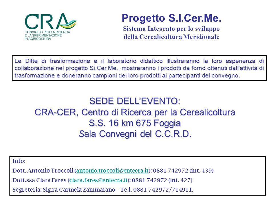 SEDE DELL'EVENTO: CRA-CER, Centro di Ricerca per la Cerealicoltura S.S.