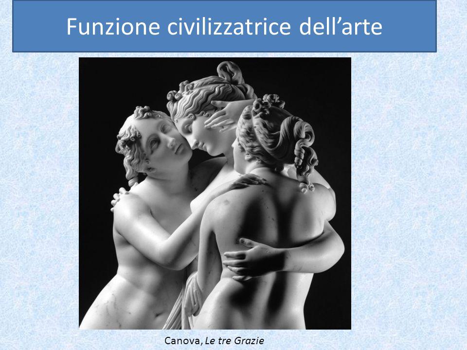 Canova, Le tre Grazie Funzione civilizzatrice dell'arte