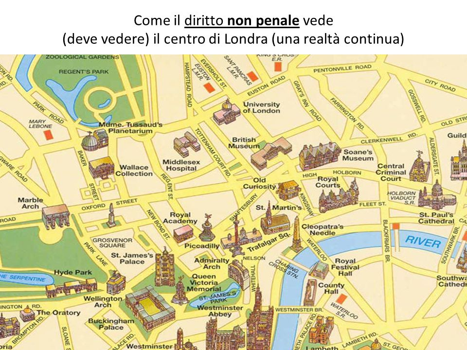 Come il diritto non penale vede (deve vedere) il centro di Londra (una realtà continua)