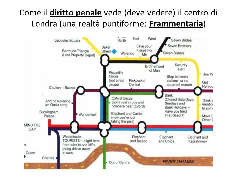 Come il diritto penale vede (deve vedere) il centro di Londra (una realtà puntiforme: Frammentaria)