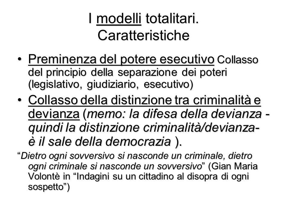 I modelli totalitari Due varianti tipologiche 1.