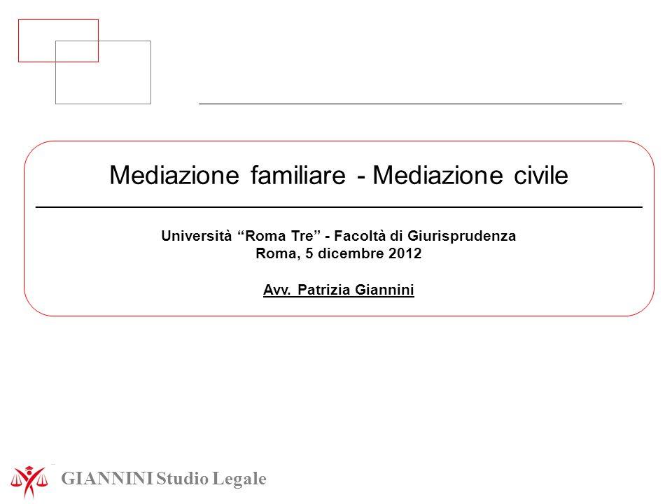 """GIANNINI Studio Legale Mediazione familiare - Mediazione civile _________________________________________________________________________ Università """""""