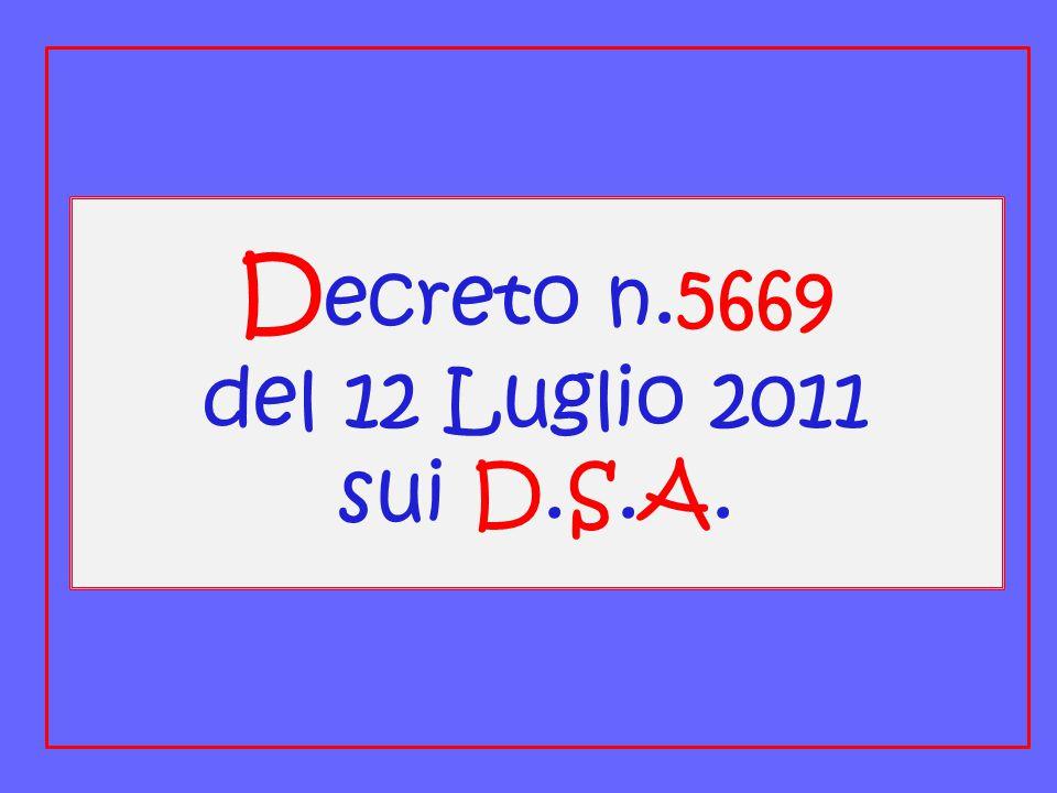 D ecreto n.5669 del 12 Luglio 2011 sui D.S.A.