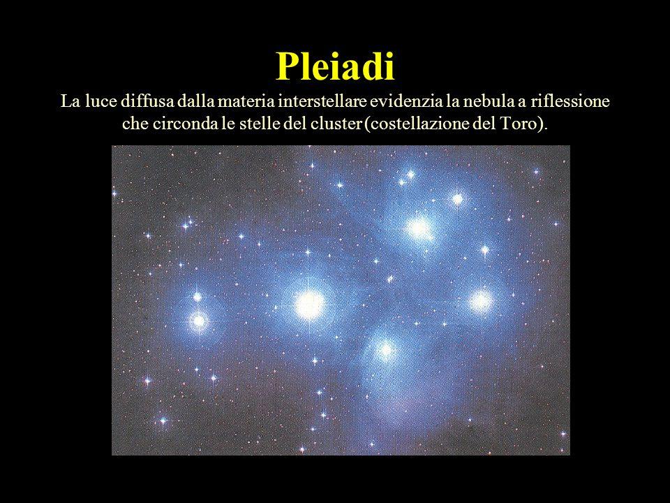 Pleiadi La luce diffusa dalla materia interstellare evidenzia la nebula a riflessione che circonda le stelle del cluster (costellazione del Toro).