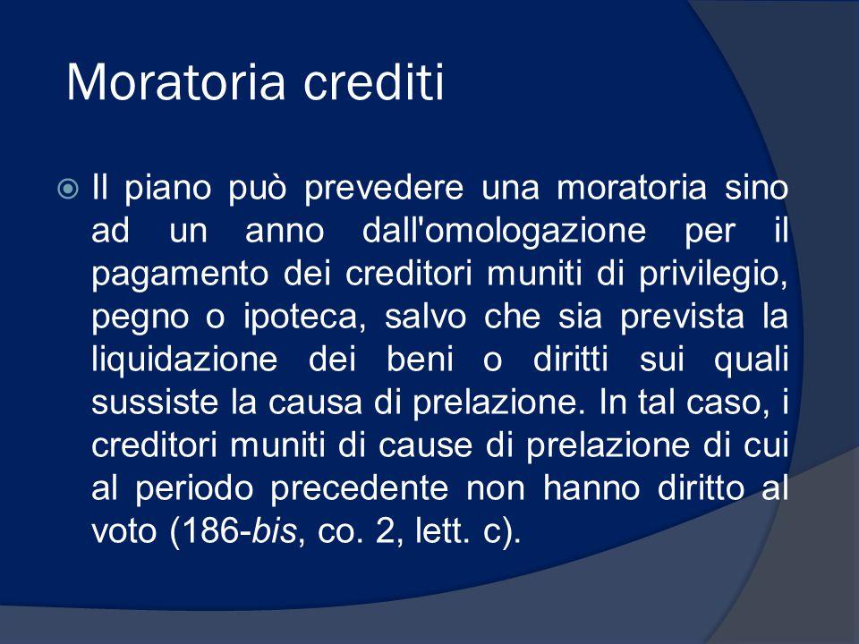 Creditori strategici  Il Tribunale può concedere la facoltà di pagare crediti anteriori per prestazioni di beni o servizi se un professionista con i requisiti di cui all'art.
