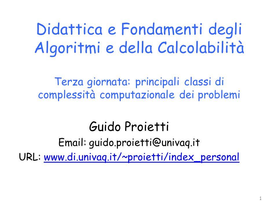 La classe P La classe P è la classe dei problemi decidibili su una RAM in tempo polinomiale nella dimensione n dell'istanza di ingresso: P = U c≥0 Time(n c ) 2 La classe P contiene i problemi «facili» da risolvere, in quanto una risoluzione in tempo polinomiale, considerata la velocità di un calcolatore, richiede pochi secondi anche se la dimensione dell'istanza divente grande, purché il polinomio non abbia grado troppo elevato.