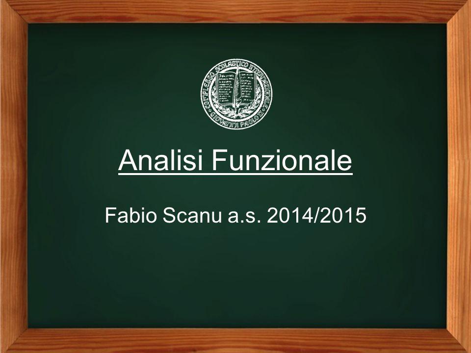 Analisi Funzionale Fabio Scanu a.s. 2014/2015