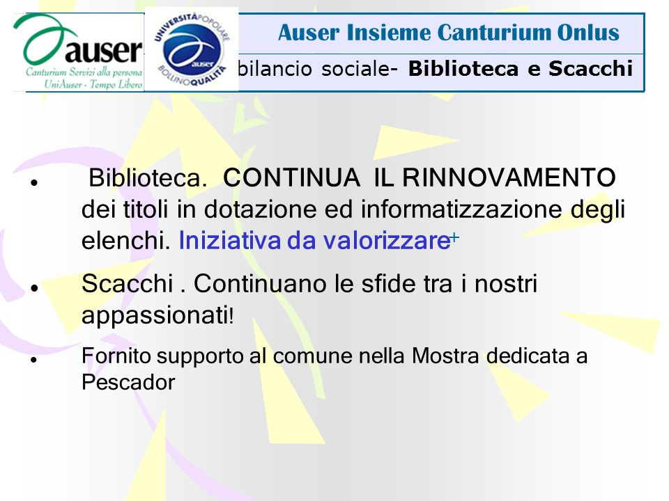 bilancio sociale- Biblioteca e Scacchi Auser Insieme Canturium Onlus Biblioteca.