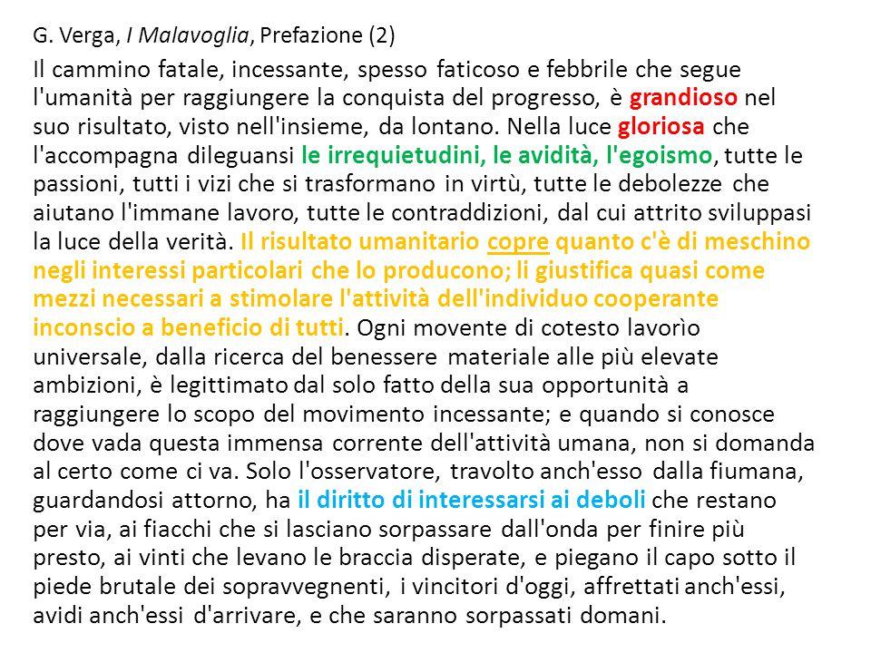 G. Verga, I Malavoglia, Prefazione (2) Il cammino fatale, incessante, spesso faticoso e febbrile che segue l'umanità per raggiungere la conquista del