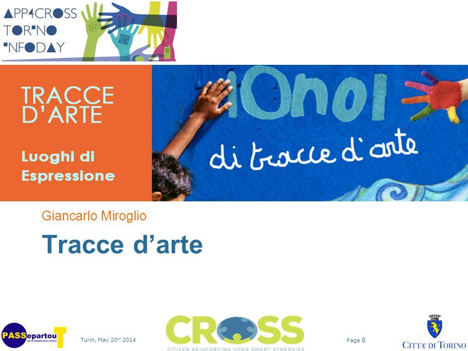 Turin, May 20 th 2014 Page 8 Tracce d'arte Giancarlo Miroglio