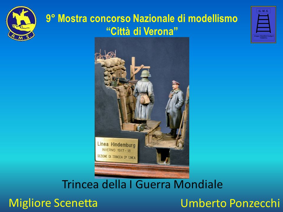 """Migliore Scenetta 9° Mostra concorso Nazionale di modellismo """"Città di Verona"""" Umberto Ponzecchi Trincea della I Guerra Mondiale"""