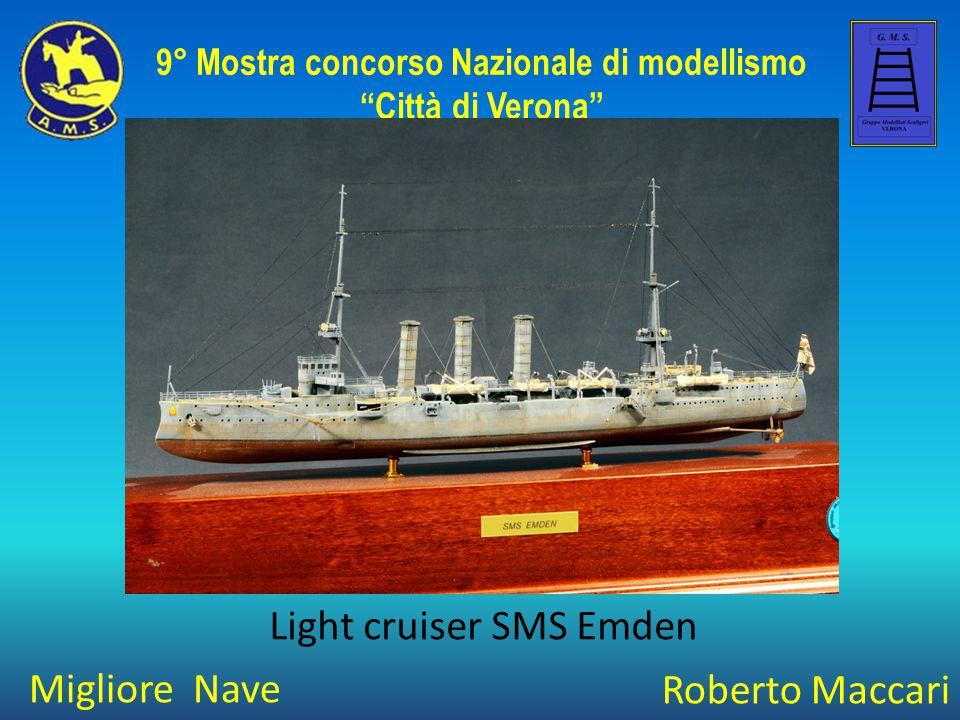 """Migliore Nave 9° Mostra concorso Nazionale di modellismo """"Città di Verona"""" Roberto Maccari Light cruiser SMS Emden"""