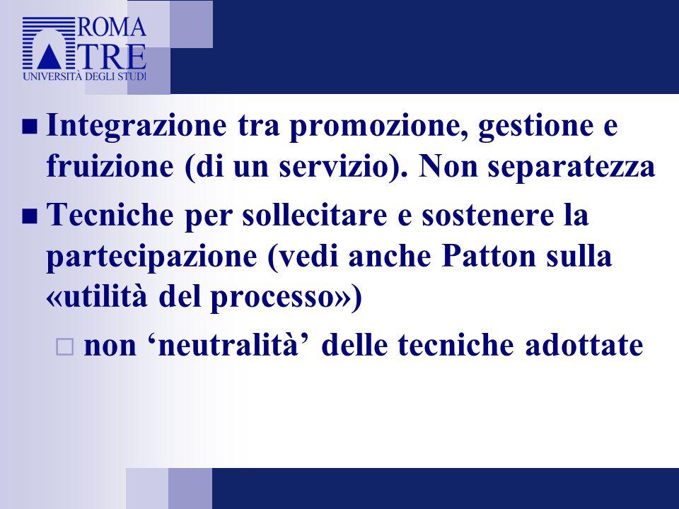 Integrazione tra promozione, gestione e fruizione (di un servizio).