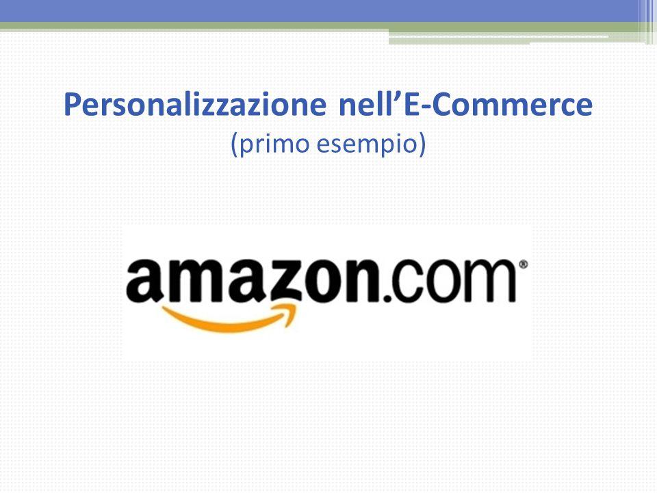 Personalizzazione nell'E-Commerce (primo esempio)