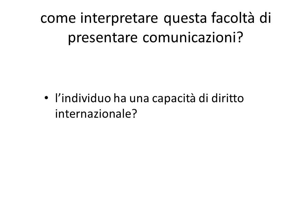 come interpretare questa facoltà di presentare comunicazioni.