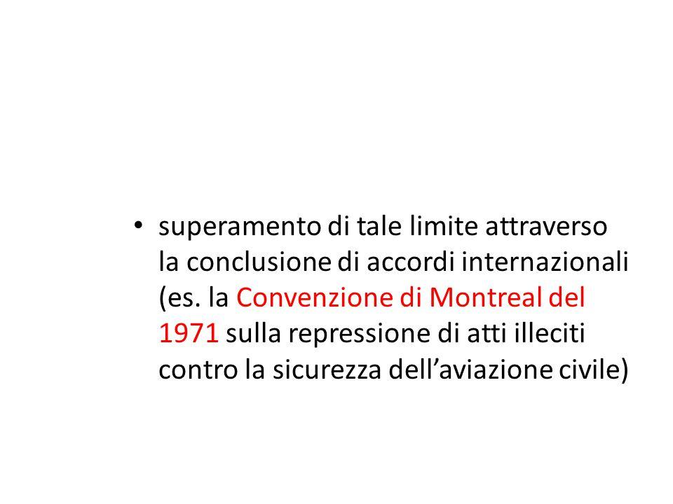 superamento di tale limite attraverso la conclusione di accordi internazionali (es.